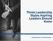 Three Leadership Styles Aspiring Leaders Should Know