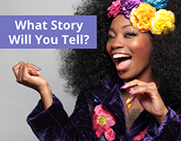AD CAMPAIGN - What Story Will You Tell?