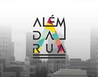 Além da Rua - Festival de Artes e Conexões