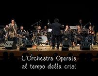 L'Orchestra Operaia al tempo della crisi