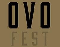 OVO Fest Designs