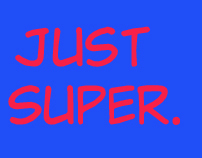 Just Super | TV Pilot Script