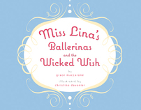 Miss Lina's Ballerina's and the Wicked Wish