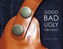 Good, Bad, Ugly in Firearms