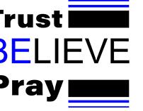 TrustBelievePray