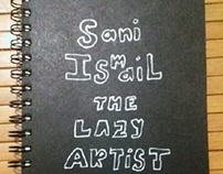 sketchbook for sanismail  ' the lazy artist '