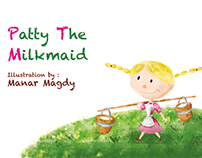 Patty the Milkmaid -Simple Illustrated Children Book