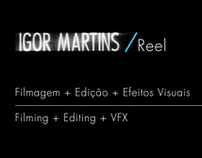 Igor Martins // REEL 2012