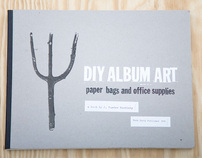 DIY Album Art: Paper Bags & Office Supplies book