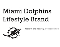 Miami Dolphins Lifestyle Brand Process Document