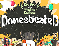 KEV BEV & THE WOODLAND CREATURES - DOMESTICATED
