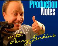 Production Notes with Perry Jenkins