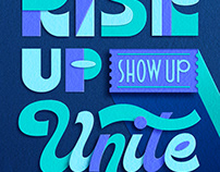 Rise Up. Show Up. Unite!