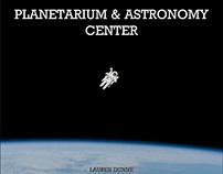 CAPSTONE R&P: PLANETARIUM & ASTRONOMY CENTER