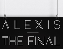 Alexis—The Final