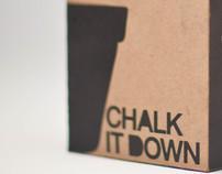 Chalk it Down