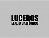 Quo Vadis - Luceros el Ojo Daltonico