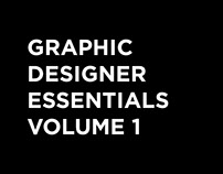 Graphic Designer Essentials Volume 1