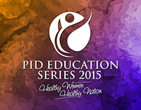 PID EDUCATION SERIES 2015_Healthy Women Healthy Nation