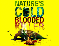 Nature's Cold Blooded Killer