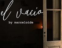 El Vacío (VOID) - Experimental Short-Film by MARCELOIDE