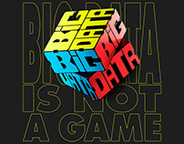 Big Data is not a game