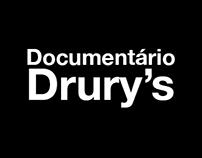 Documentário Drury's