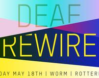 DEAF X REWIRE