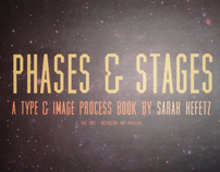 Phases & Stages: A Process Book