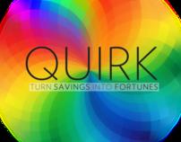 QUIRK Savings