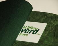 El llibre verd d'en Josep/ Josep's green book (2006)