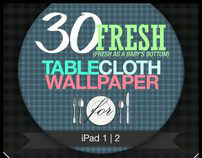 30 Fresh TableCloth Wallpaper for iPad 1, 2