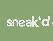 Sneak'd Out
