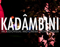 Kadâmbini, audiovisual and cinema show