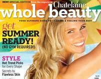 Chatelaine Magazine - Whole Beauty, Special Edition