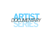 Artist Documentary Series
