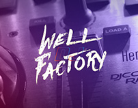 Well Factory