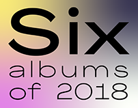 6 albums of 2018 | redesign