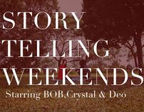 Story Telling Weekends