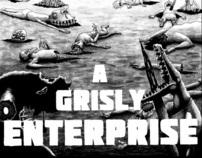 A Grisly Enterprise