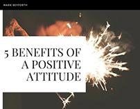 5 Benefits of a Positive Attitude