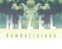 HIZEL - Dumbalicious