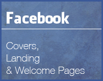 Facebook Covers, Landing & Welcome Pages...