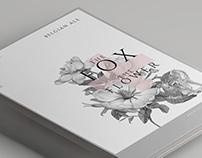 The Fox + The Flower