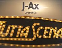 J-Ax - Tutta Scena