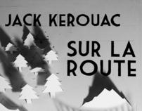Jack Kerouac // Sur la route