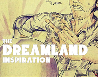 The Dreamland Inspiration