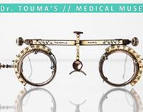 Doctor Touma's Medical Museum