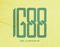 IG88 - A Loom & Not Me (logo design & album artwork)