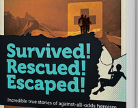 Survived! Rescued! Escaped!
